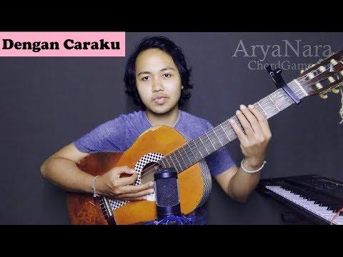 , title : 'Chord Gampang (Dengan Caraku (feat Arsy Widianto) - Brisia Jodie) by Arya Nara (Tutorial Gitar)'