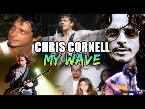 Chris Cornell Documentary: My Wave - Dudeman Productions