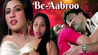 Be Aabroo | Full Movie | Superhit Hindi Movie
