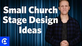 Church Stage Design - 3 Small Church Stage Design Ideas