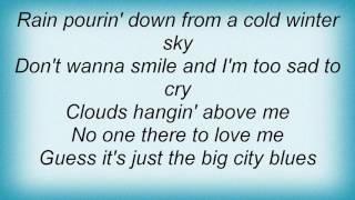 Barry Manilow - Big City Blues Lyrics
