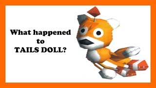 WHAT HAPPENED TO TAILS DOLL? | Sonic The Hedgehog Theory