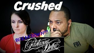 Parkway Drive Crushed Reaction!!!