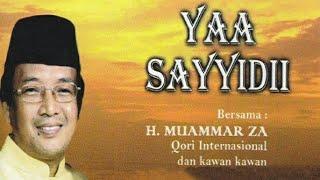 KH. MUAMMAR ZA - SHOLAWAT YAA SAYYIDII
