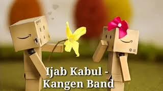 Ijab Kabul (Lirik) - Kangen Band