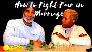 How to Fight Fair in Marriage.