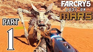 FAR CRY 5 LOST ON MARS Walkthrough PART 1 (PS4 Pro) No Commentary Gameplay @ 1440p QHD ✔