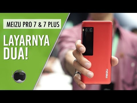 Meizu Pro 7 & Pro 7 Plus Hands-on Indonesia