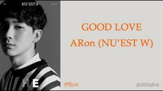 NU'EST W - GoodLove (Aron Solo)