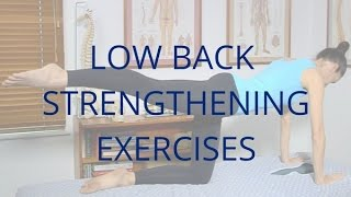 Low Back Strengthening Exercises