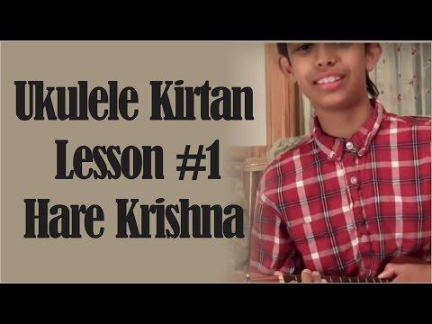 Ukulele Kirtan Lesson #1  Hare Krishna