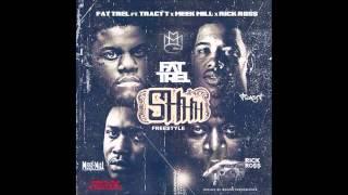 Fat Trel Feat. Tracy T, Meek Mill & Rick Ross - Sh!t Remix