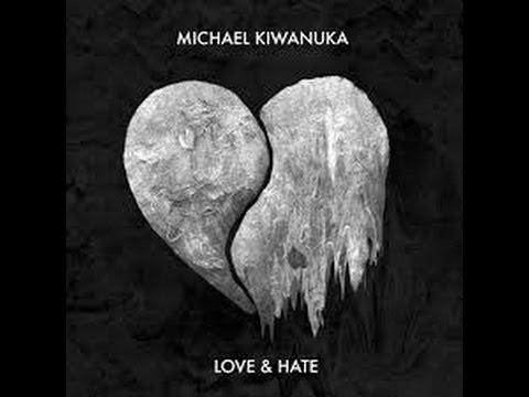 Michael Kiwanuka - Love and Hate Lyrics