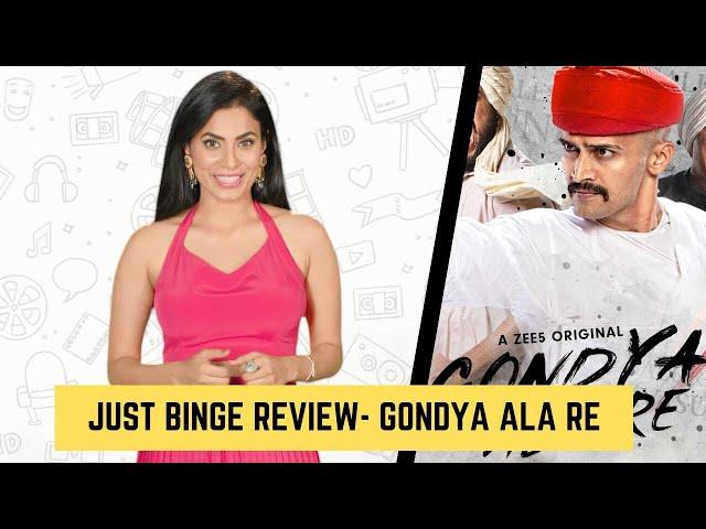 Just Binge: Zee5's Gondya Ala Re Marathi Review | SpotboyE