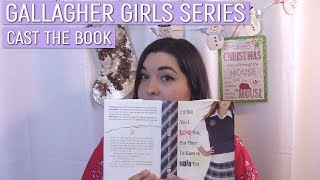 The Gallagher Girls Series [Cast The Book]