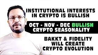 Institutional Interest in CRYPTO is BULLISH. BAKKT & FIDELITY will create Crypto Evolution.