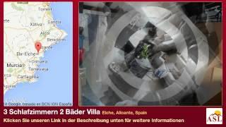 preview picture of video '3 Schlafzimmern 2 Bäder Villa zu verkaufen in Elche, Alicante, Spain'