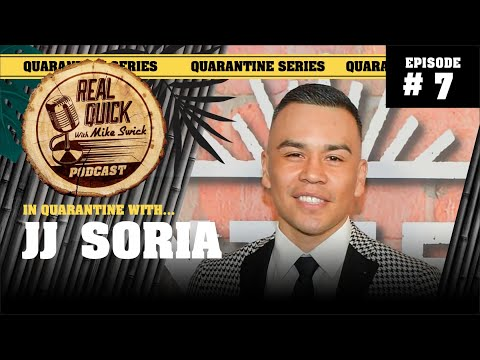 In Quarantine with… EP #7 – JJ Soria (from Netflix's Gentefied) – Real Quick w/ Mike Swick Podcast