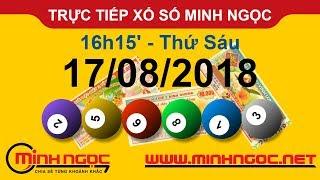 Xổ số Minh Ngọc™ Thứ Sáu 17/08/2018 - Kênh chính thức từ Minhngoc.net.vn