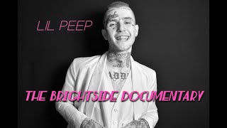Lil Peep - The Brightside Documentary