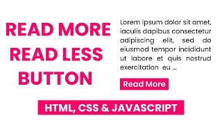 Read More / Read Less Button With Javascript | JS Tutorial