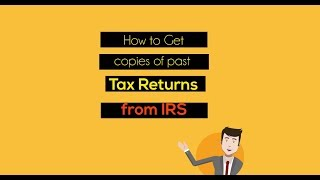 how to get past tax return copies from IRS