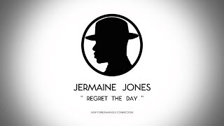 REGRET THE DAY by Jermaine Jones - New York/Nashville Connection