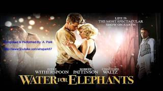 Water for Elephants - Soundtrack
