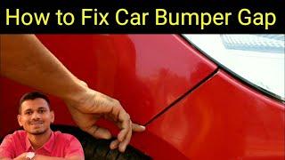 how to fix car bumper gap