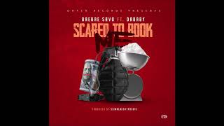"""BaeBae Savo feat. DaBaby - """"Scared To Book"""" OFFICIAL VERSION"""