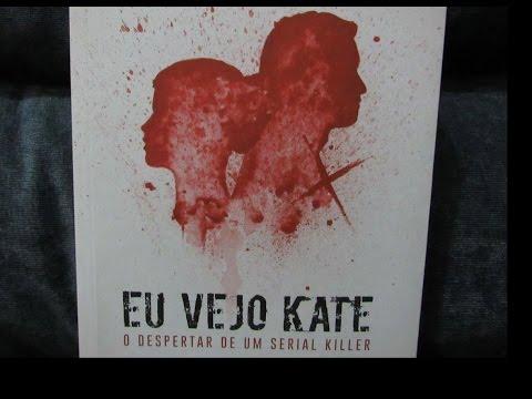 Eu Vejo Kate - Cláudia Lemes | Uma resenha fria |  Real x Ficcional