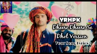 Dheere Dheere Se|| Dhol Vershion|| Instrumental   - YouTube