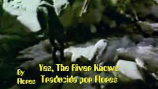 The Doors - Yes, The River Knows (Subtítulada en español)