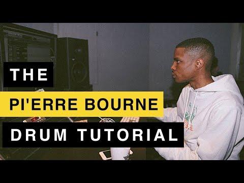 The Pi'erre Bourne Drum Pattern Tutorial + Drum Kit