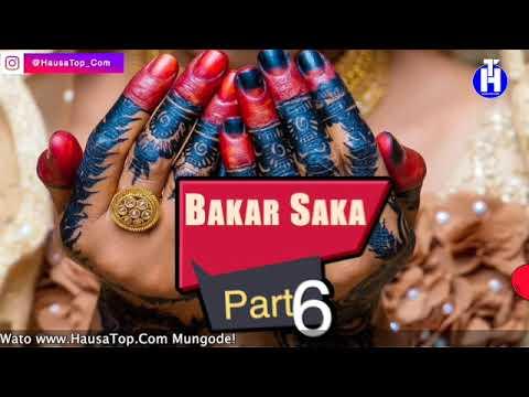 Bakar Saka (Part 6) Hausa Novels | Labarin Rayuwar Salma Mai Cike Da Abun Tausayi