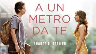 Trailer of A un metro da te (2019)
