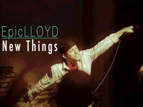 New Things - EpicLLOYD