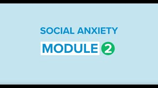 Self-help For Social Anxiety 2: Cognitive Behavioural Therapy