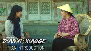 Dianxi Xiaoge Exclusive Interview, China's Viral Cooking Sensation (At Home with DXXG - E1)
