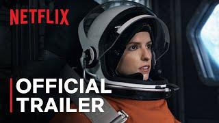 Stowaway | Official Trailer | Netflix