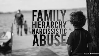 THE NARCISSIST'S FAMILY STRUCTURE.