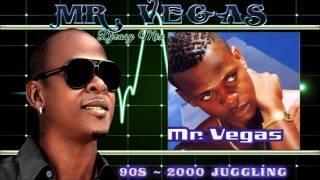 Mr. Vegas 90s – Early 2000s Dancehall Juggling (Ziggi di) mix by Djeasy
