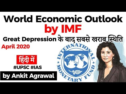 World Economic Outlook April 2020 by IMF - Worst Economic Downturn since the Great Depression