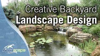 Creative Backyard Landscape Design