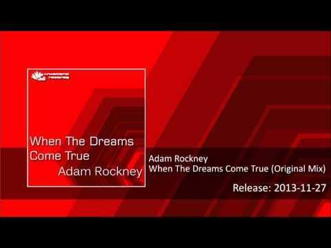 Adam Rockney - When The Dreams Come True (Original Mix)