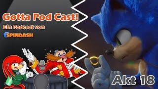 Gotta Pod Cast! Akt 18: Keine Rettung vor News zum Sonic-Film
