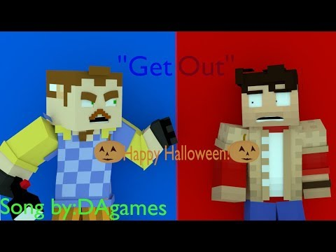 ''GET OUT'' hello neighbor minecraft music animation (song by:DAgames)