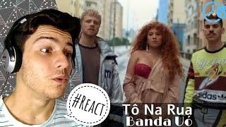 Banda Uó   Tô Na Rua | Reaction  Reação