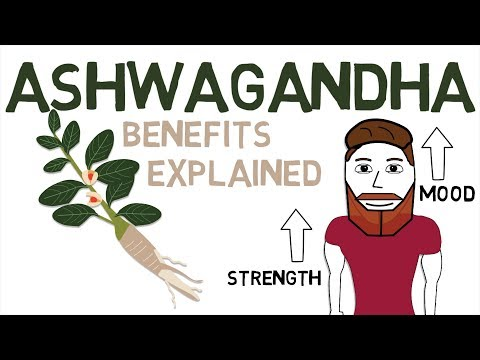 ASHWAGANDHA BENEFITS: What Ashwagandha Is And How It Works