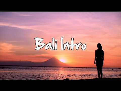 Bali Intro Video
